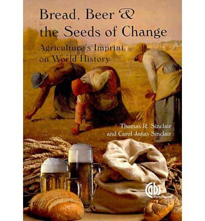 Bread, Beer and the Seeds of Change-says Noah drank beer on the ark