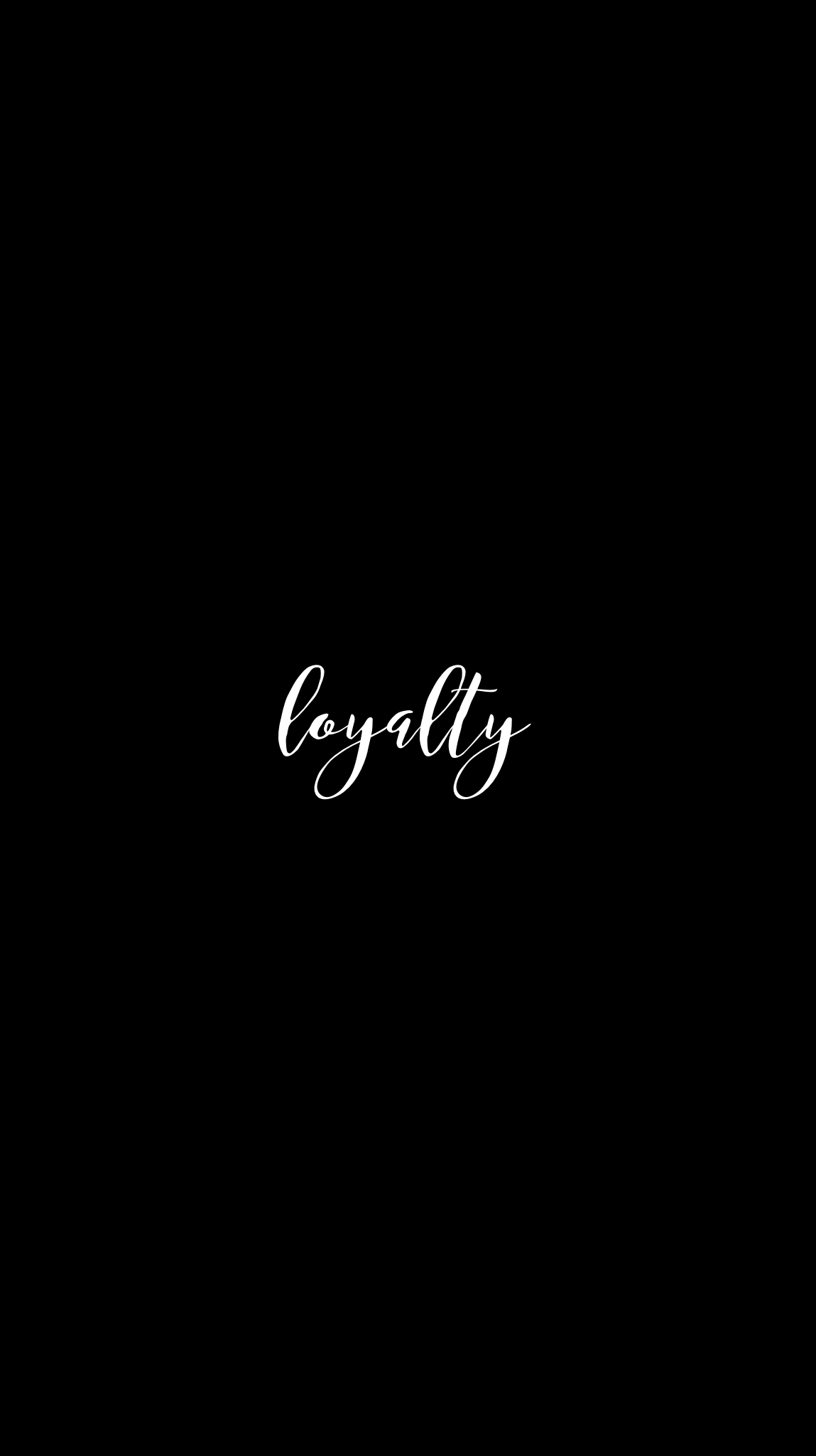 Loyalty Iphone Mobile Wallpaper Calligraphy Edit Calligraphy Wallpaper Black Background Quotes Black Wallpaper