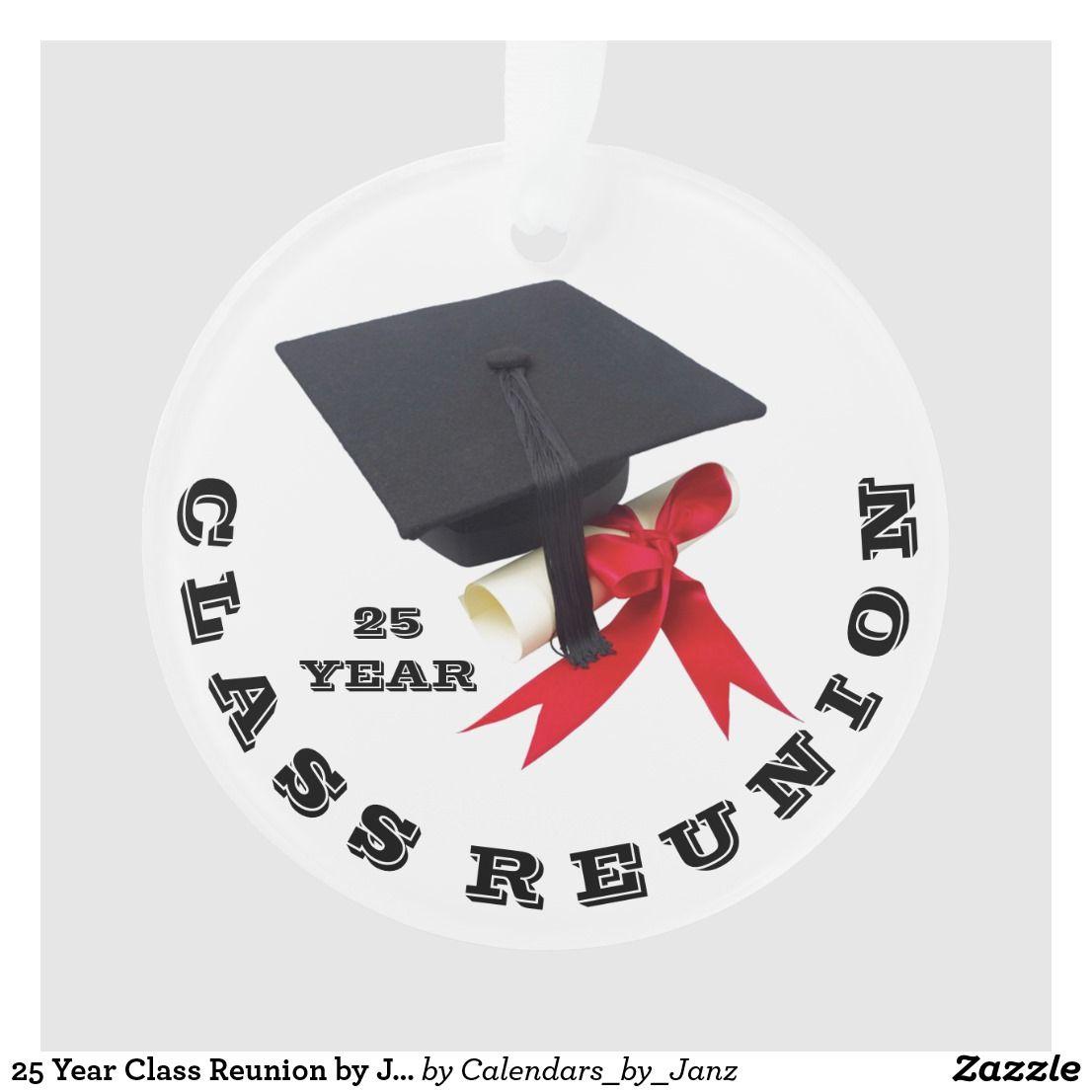25 Year Class Reunion By Janz Ornament