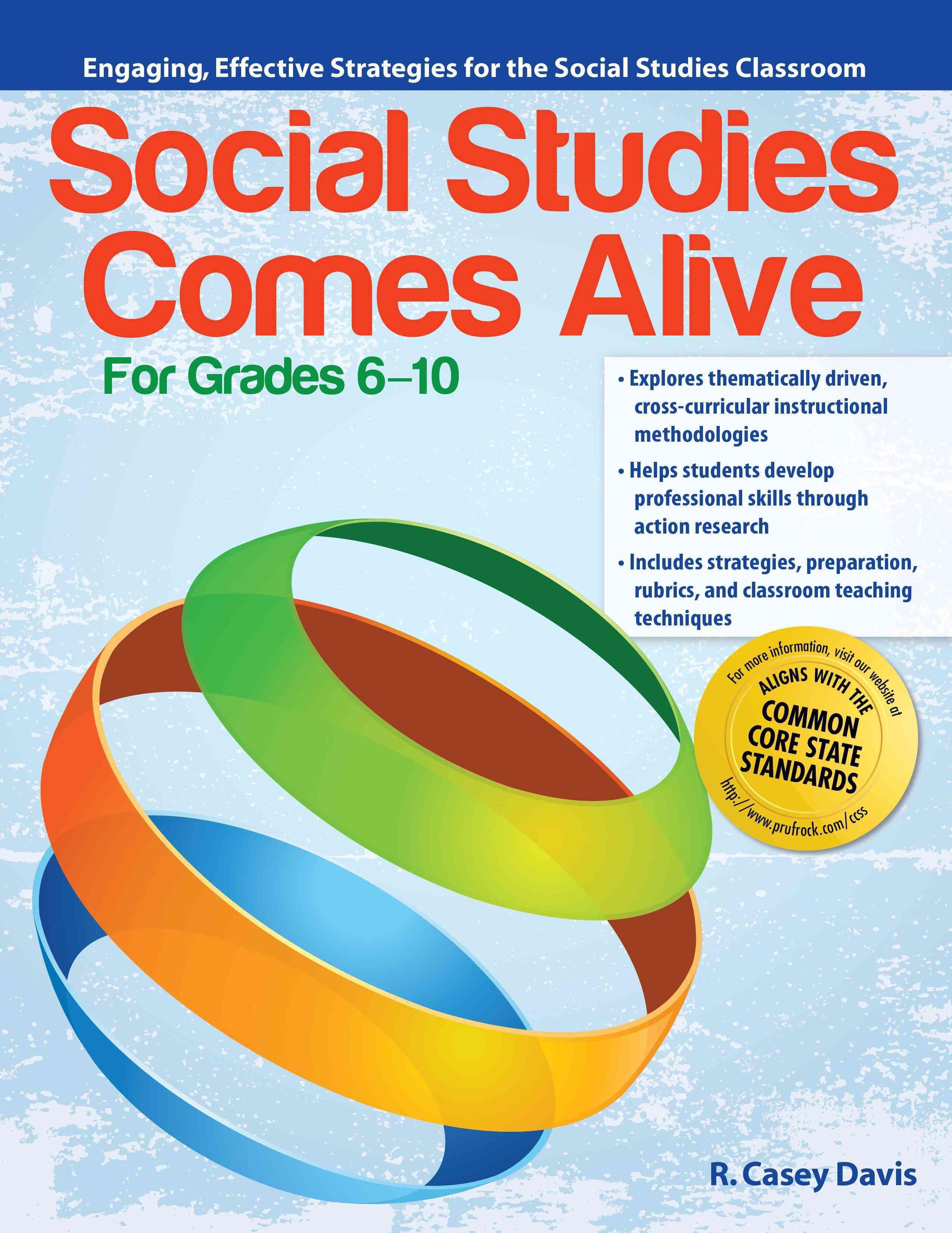 Social Stu S Comes Alive Grades 6 10 Engaging