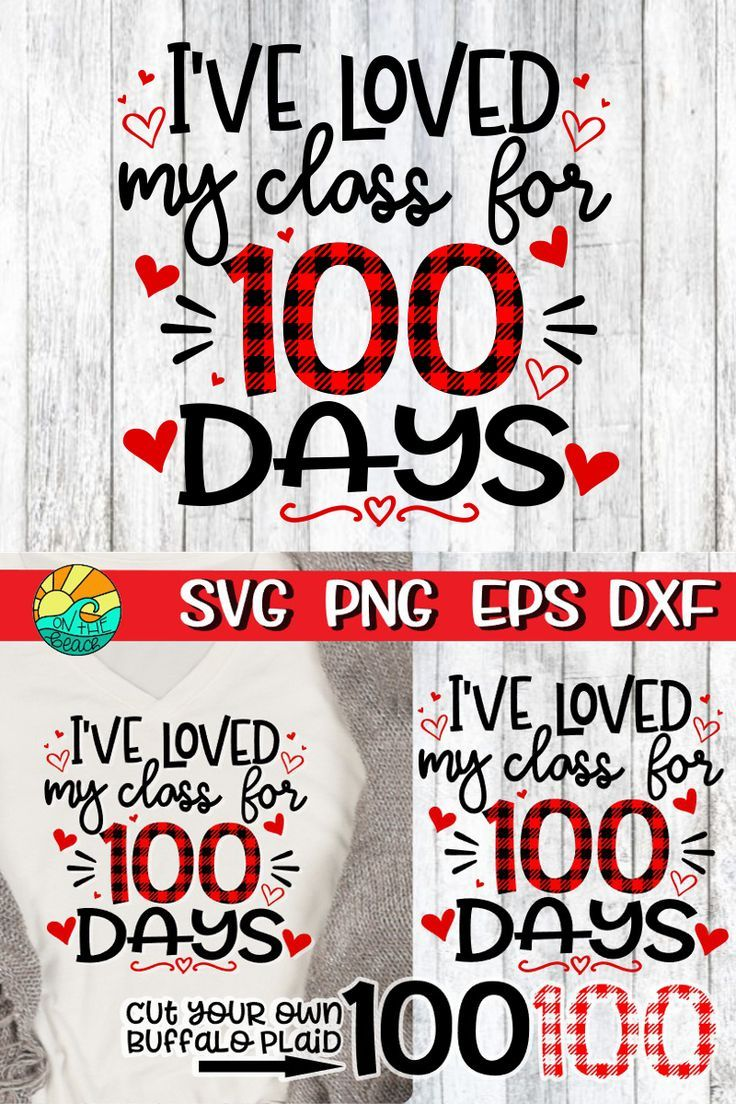 Download I've Loved My Class For 100 Days - SVG PNG EPS DXF | My ...