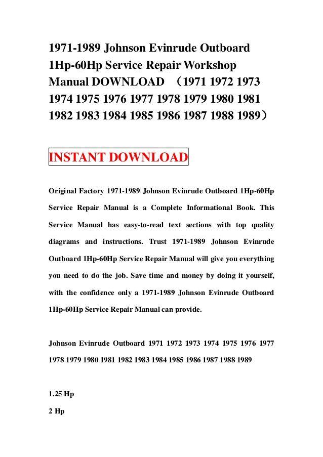 1971 1989 Johnson Evinrude Outboard 1hp 60hp Service Repair Workshop Manual Download 1971 1972 1973 1974 1975 1976 1977 1978 Mercury Outboard Outboard Repair