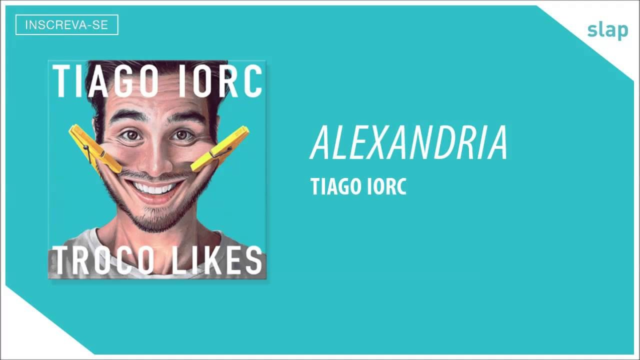 Tiago Iorc Alexandria áudio Oficial Musica Pinterest Te