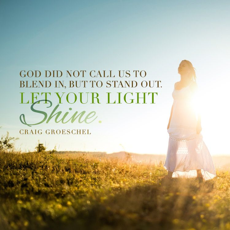 God did not call us to blend in, but to stand out... - SermonQuotes