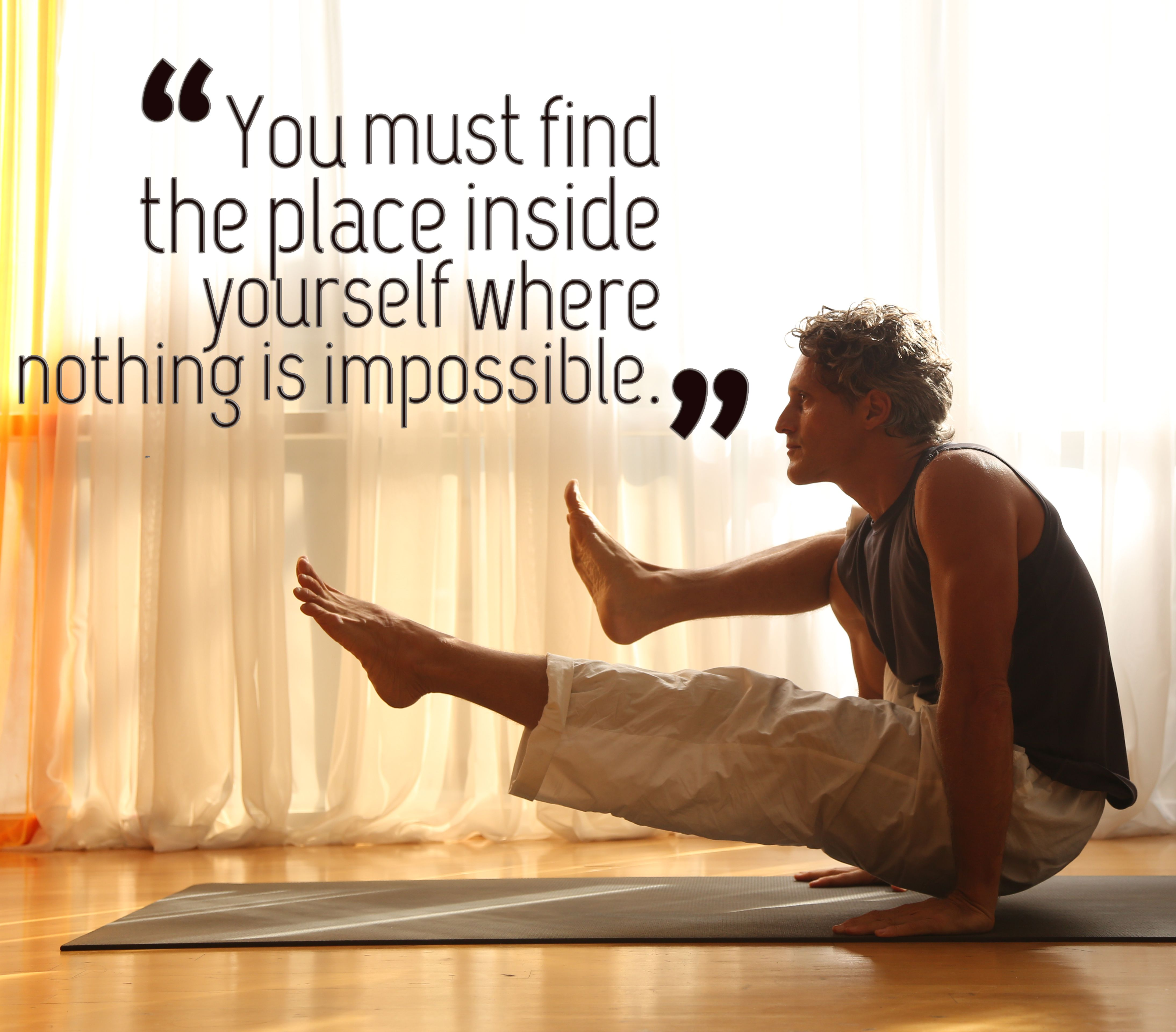 You must find the place inside yourself, where nothing is impossible <3 <3 #yogajournal #yogainspiration #MorningQuotes #yoga