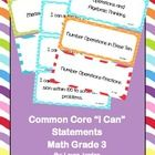 """These are Common Core """"I Can"""" math statements for third grade in fun and bright colors.    There are three statements per page which makes it easy fo..."""