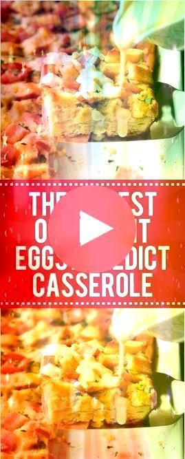 Easiest Overnight Eggs Benedict Casserole  Page 2  Top cooking  The Easiest Overnight Eggs Benedict Casserole  Page 2  Top cooking   Pocket full of sunshine Ham cheese an...