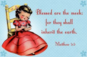 Blessed are the meek Free Christian Message Card copy