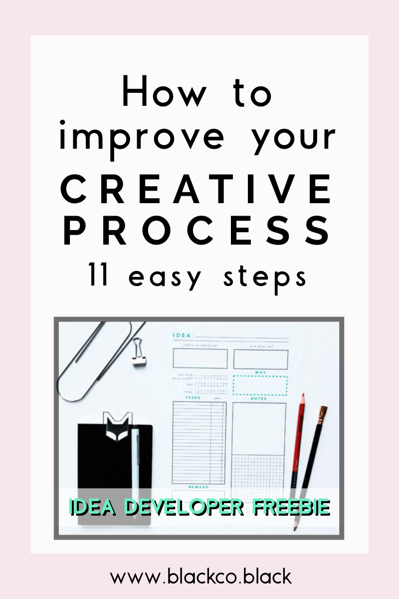 How to improve your Creative Process. 11 easy steps