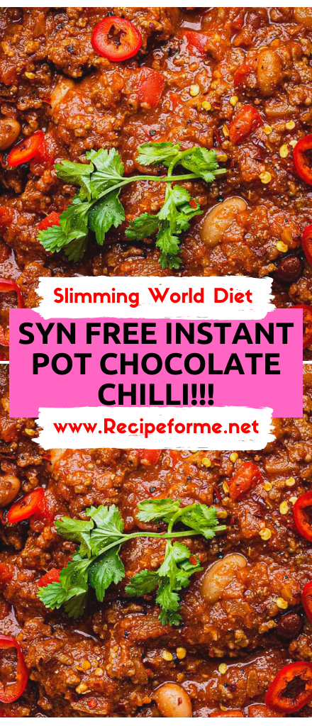 The Perfect Syn Free Instant Pot Chocolate Chilli Rich From Cocoa Powder And Packed With Flavour It S Quick In 2020 Slimming World Diet Stuffed Peppers Diet Recipes