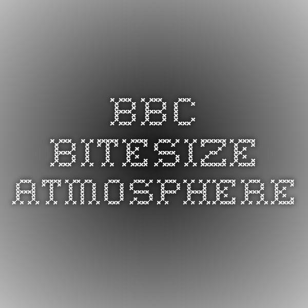Bbc bitesize atmosphere chemistry pinterest chemistry gcse bbc bitesize atmosphere urtaz Image collections