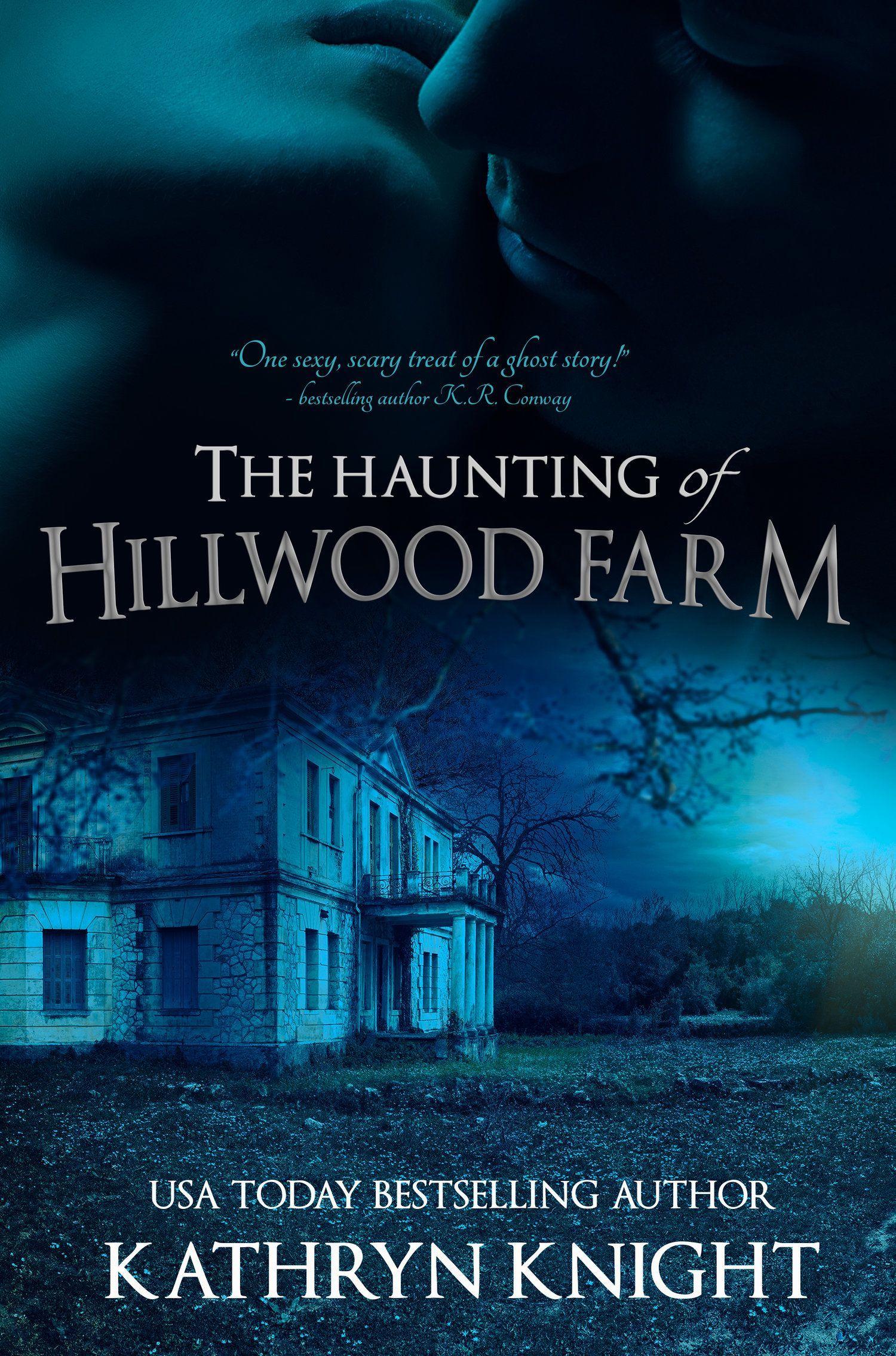 Audio spotlight the haunting of hillwood farm by kathryn