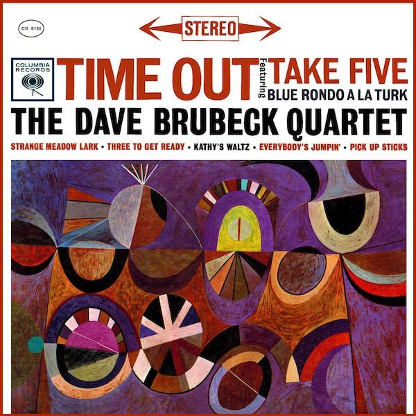 Time Out 1959 Columbia By The Dave Brubeck Quartet