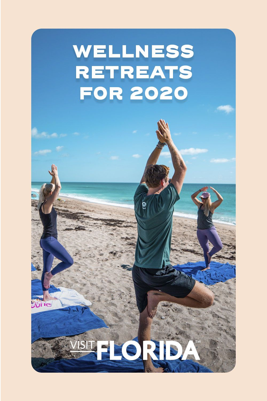 Pin By Visit Florida On Explore Florida Wellness Retreats Yoga Vacation Vacation Trips