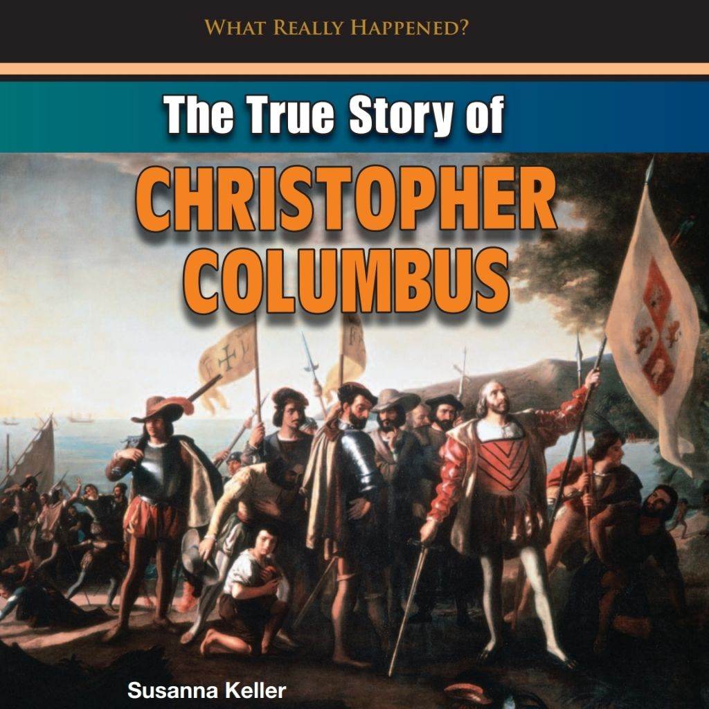The True Story Of Christopher Columbus Ebook In