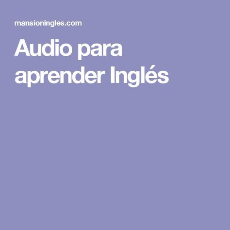Audio Para Aprender Inglés Inglés Learn English Speaking