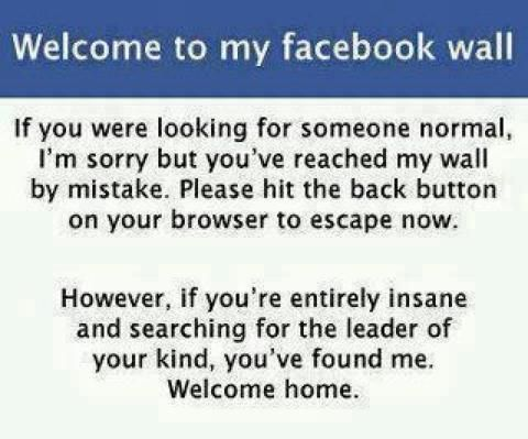 Welcome To My Facebook Wall Ideas For The House Funny Facebook