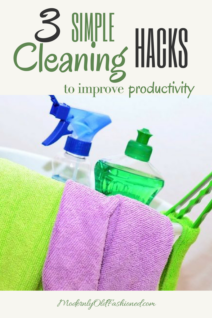 Use these three SUPER SIMPLE cleaning hacks to get more done in a shorter amount of time!