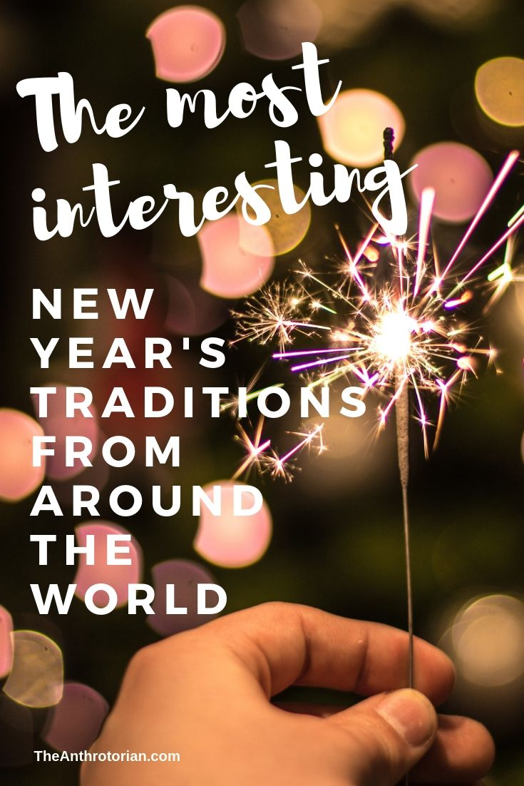 New Year's Traditions From Around The World New York New