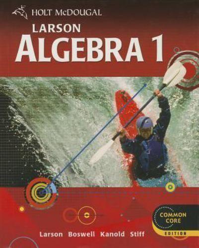 Holt Mcdougal Larson Algebra 1: Algebra 1 2012 (2011