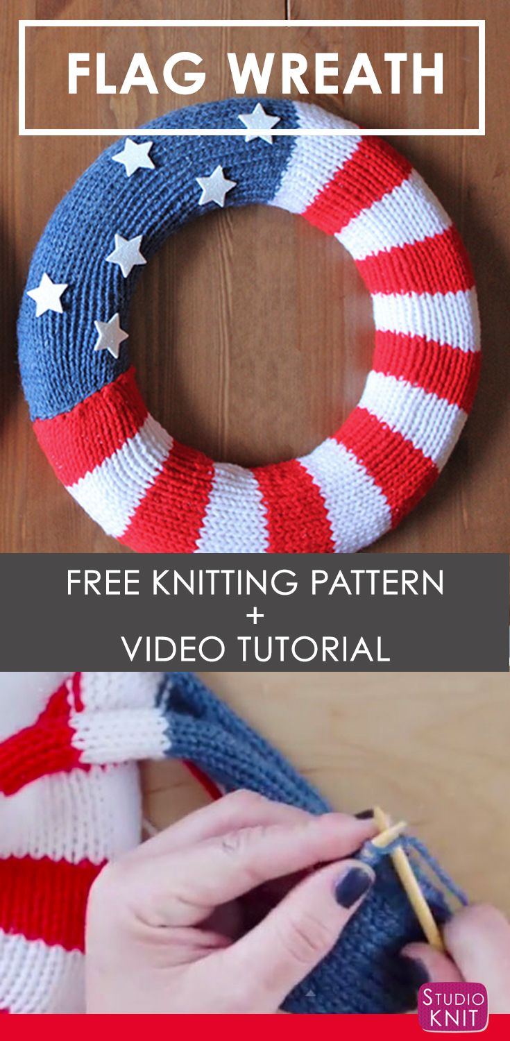 Knit a Patriotic Flag Wreath | Flag wreath, Flags and Wreaths