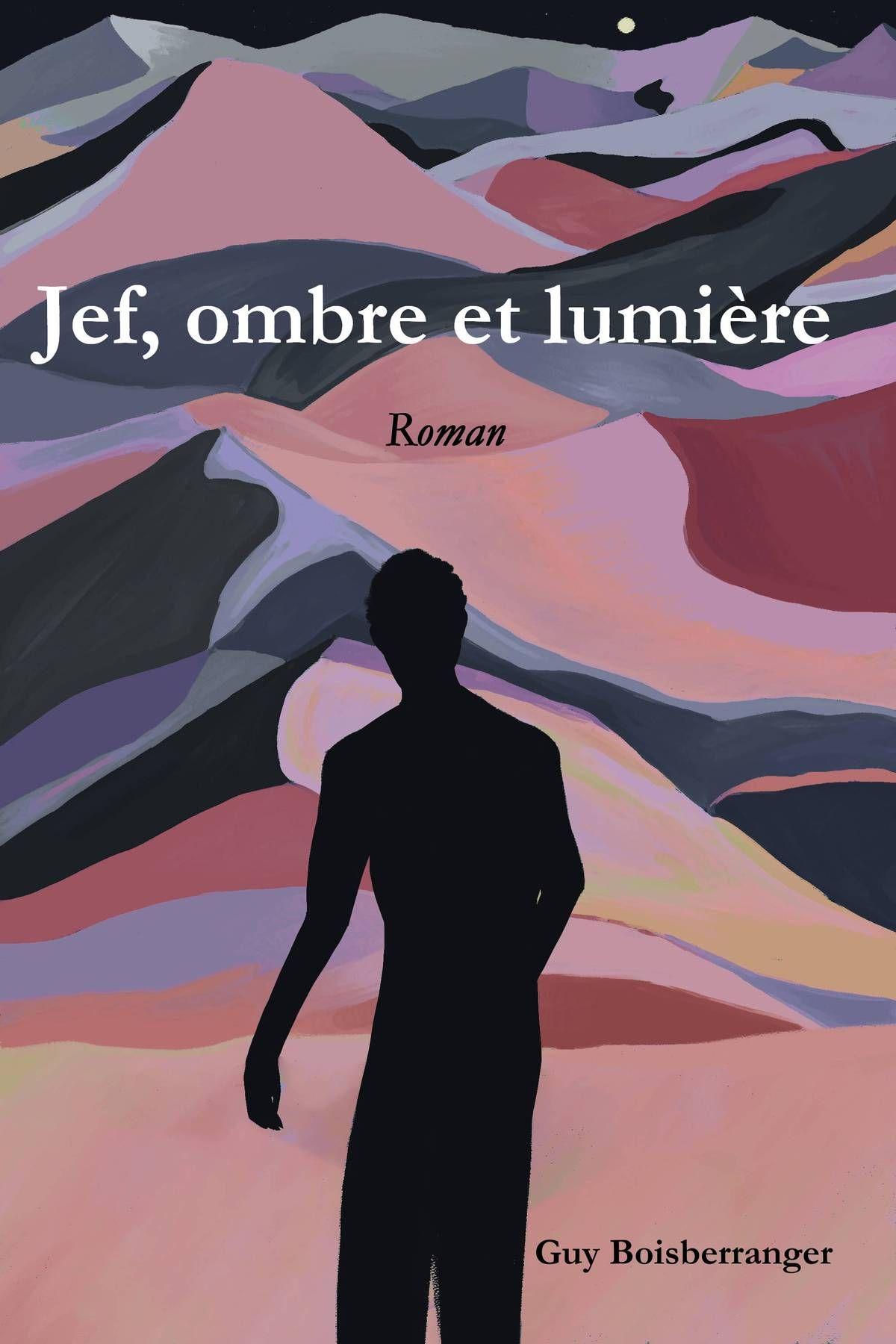 Lart - ENTRE OMBRE et LUMIERE - - El Lefébien