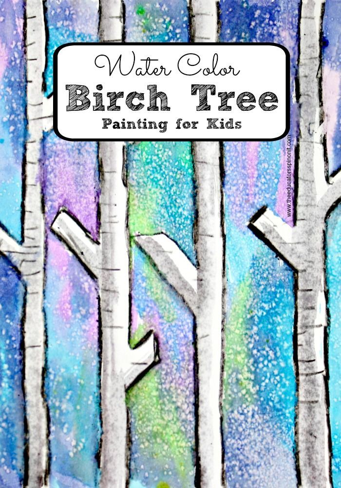Easy Water Color Birch Tree Painting With Kids For A Fun Winter Art Activity Colors From Amanda At The Educators Spin On It