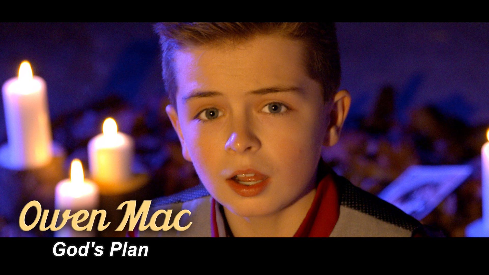 This is the new video from Owen Mac singing God's Plan