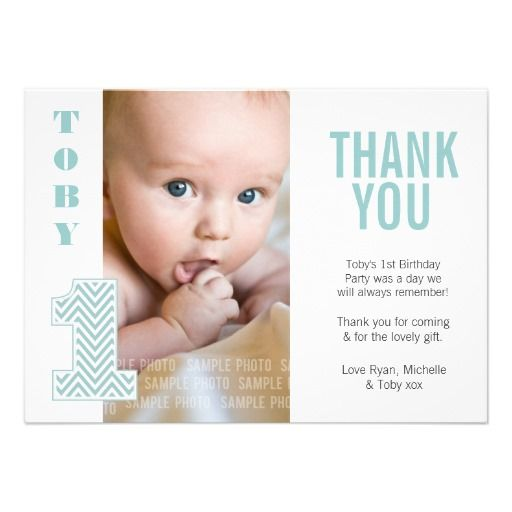 Baby Aqua Chevron 1st Birthday Thank You Photo Announcement! Make your own invites more personal to celebrate the arrival of a new baby. Just add your photos and words to this great design.
