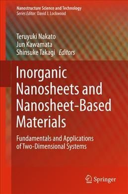 Inorganic Nanosheets and Related Materials: Fundamentals and Applications of Two-dimensional Systems