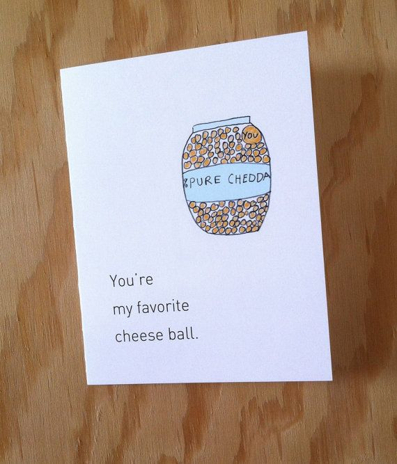 You Are My Favorite Cheeseball greeting card A2 by HushandGael, $5.00