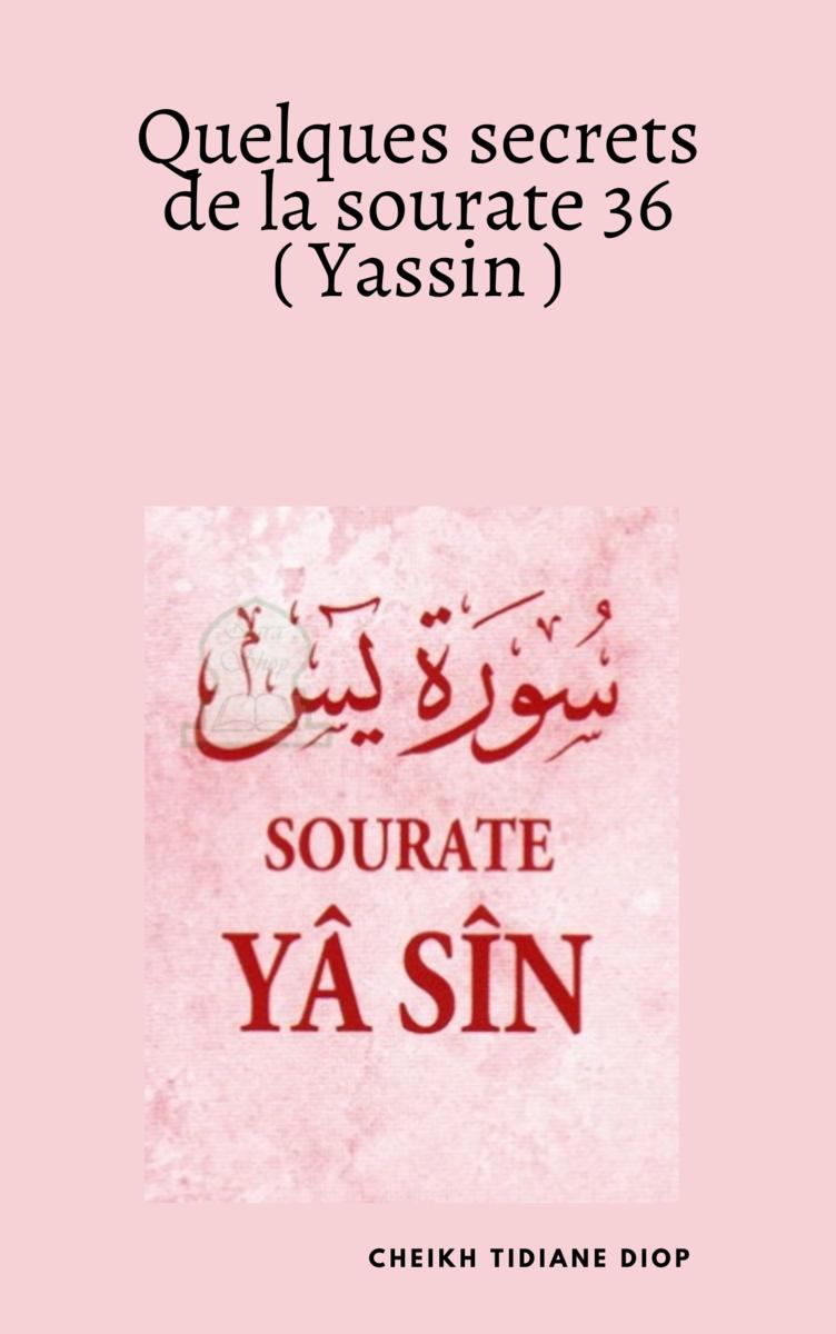 C Est La 36e Sourate Du Coran Et Est Composee De 83 Versets Dont Chacun Renferme Beaucoup De Secrets Benefiq Sourate Apprendre A Lire Le Coran Verset Coranique
