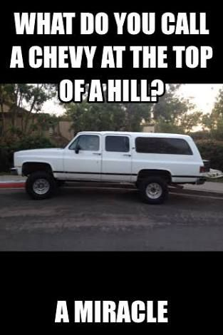 Anti Chevy Meme : chevy, Chevy, Jokes, Ideas, Jokes,