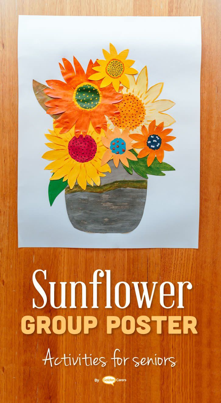 Sunflowers poster group activity assisted living group for Craft activities for seniors