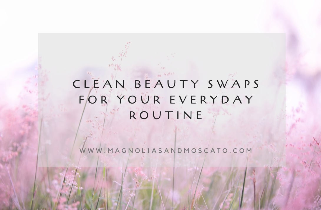 Clean Beauty Swaps For Your Everyday Routine Beauty Swap Clean Beauty Beauty