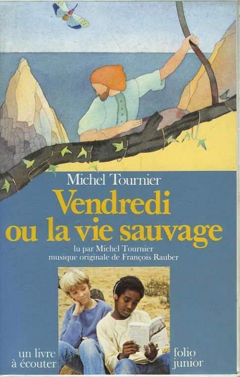 Vendredi Ou La Vie Sauvage Personnages : vendredi, sauvage, personnages, Vendredi, Sauvage, Fleenligne, Sauvage,, Michel, Tournier,