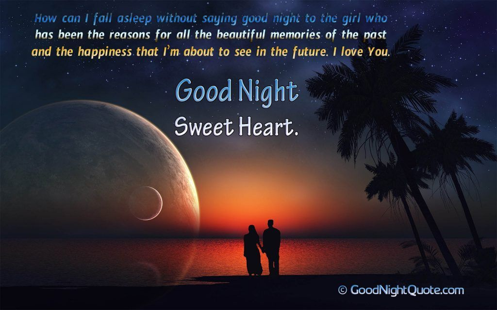 Romantic Good Night Messages For Her Creative I Love You Good Night Quote Romantic Good Night Good Night Honey Romantic Good Night Messages