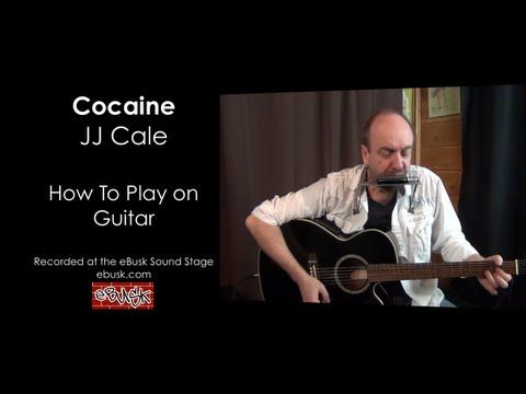 Jj Cale Cocaine Lesson On Guitar And Harmonica Guitar