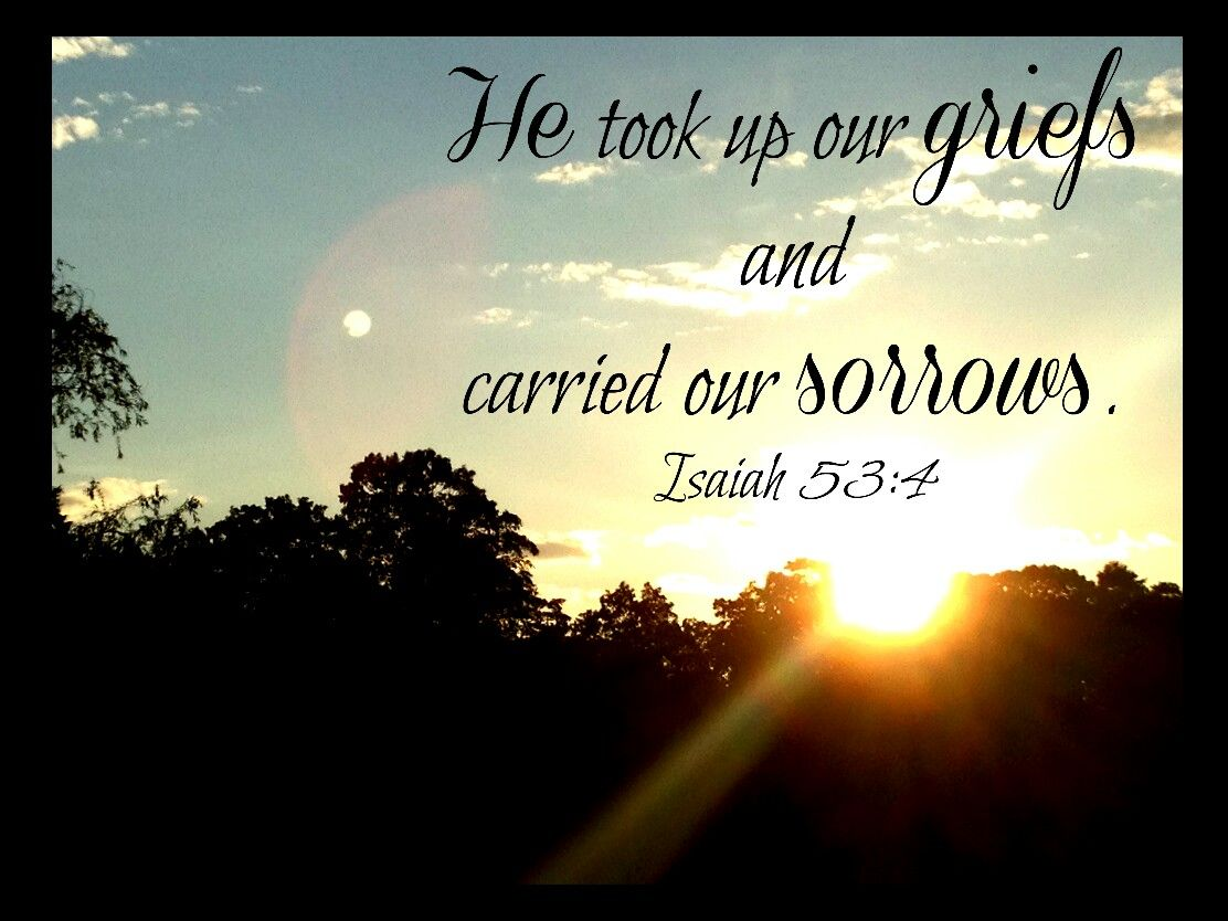 The #Lord is our #burden bearer  #Isaiah 53:4 #LtA | Old Testament