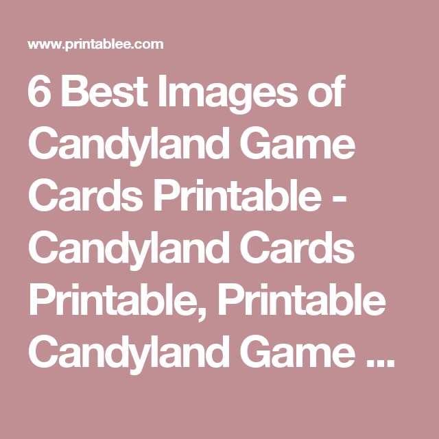 picture about Candyland Letters Printable called 6 Least difficult Illustrations or photos of Candyland Video game Playing cards Printable - Candyland