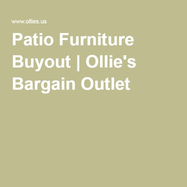 Patio Furniture Buyout | Ollie's Bargain Outlet - Patio Furniture Buyout Ollie's Bargain Outlet 1 Pinterest