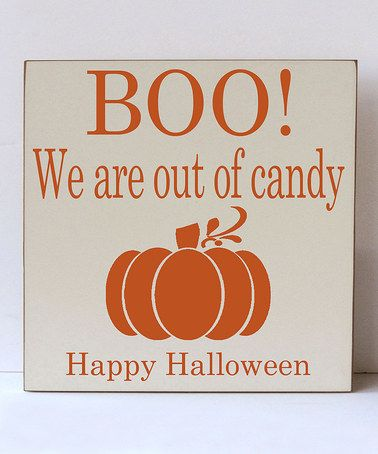 Another great find on #zulily! Cream & Orange 'Out of Candy' Wall Sign #zulilyfinds