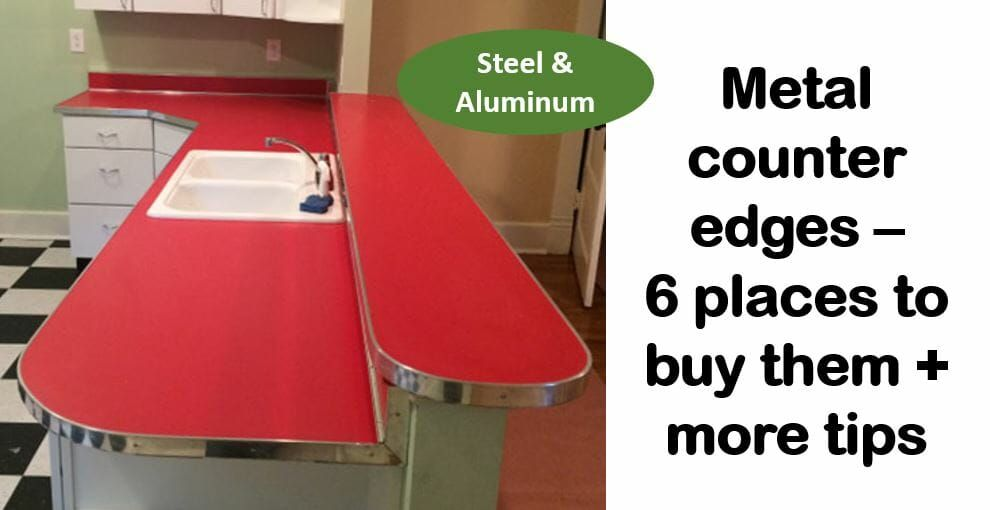 Where To Find Metal Counter Edge Trim Steel Aluminum And Faux