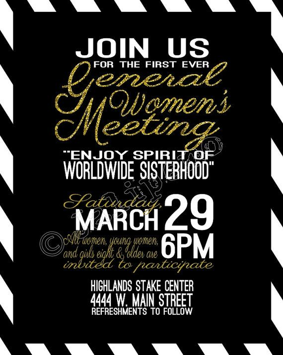 LDS General Womens Meeting - Flyer Invitation Poster Digital CUSTOM - fresh invitation meeting