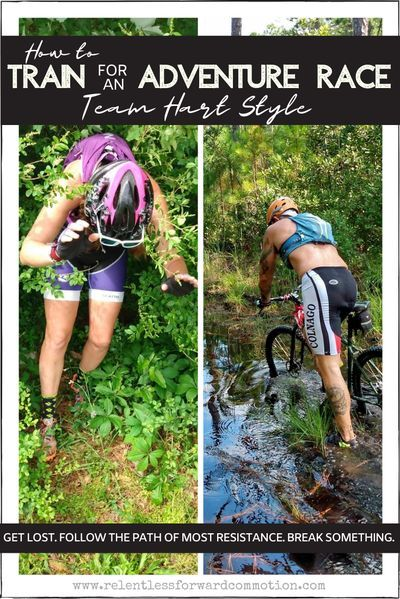How to train for an Adventure Race (Team Hart style): Get lost. Follow the path of MOST resistance. Break Something. And more super useful tips for those looking to join the world of Adventure Racing