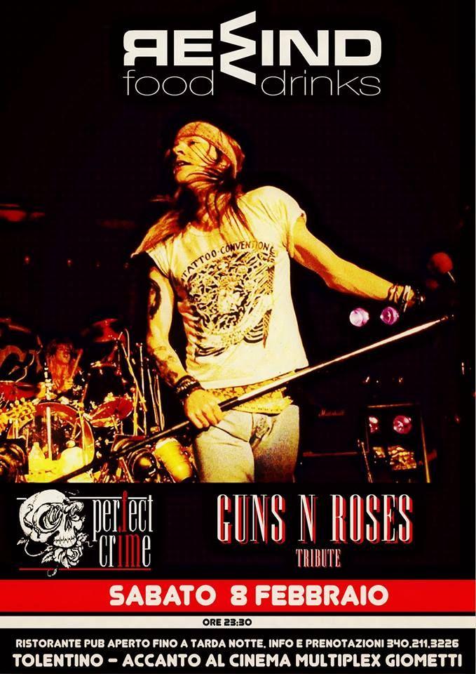 Sabato 8 febbraio 2014 musica dal vivo con Guns n Roses Tribute.....non perdetevi questa strepitosa serata!!!Rewind #Tolentino
