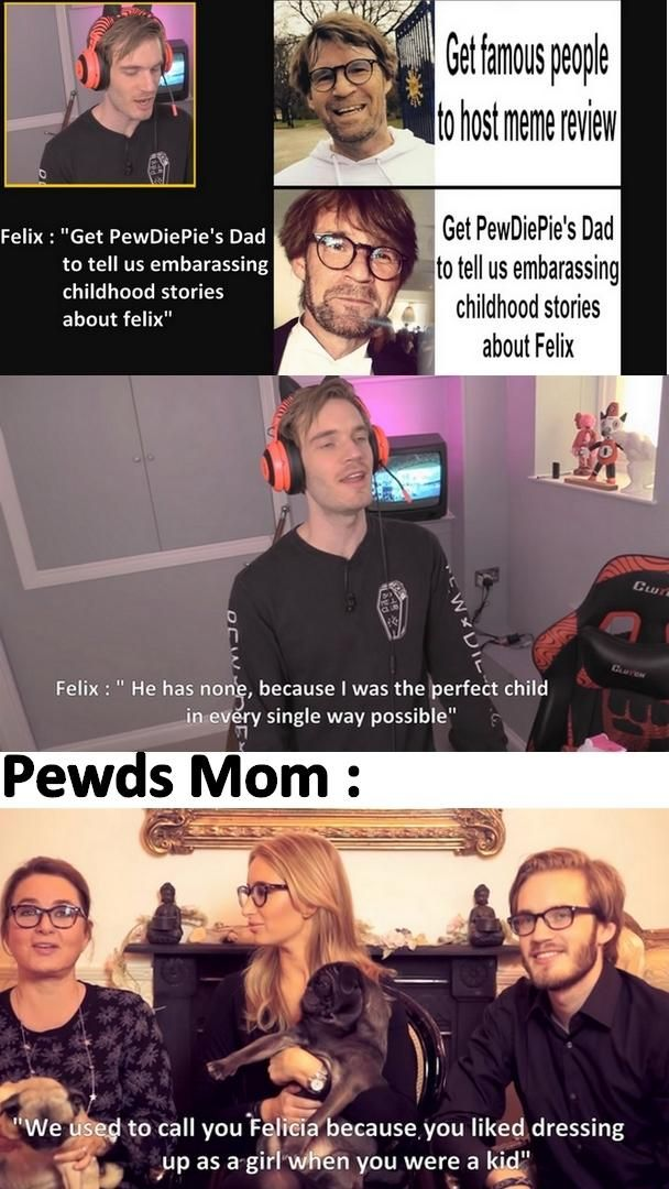 Pewds mom knows everything