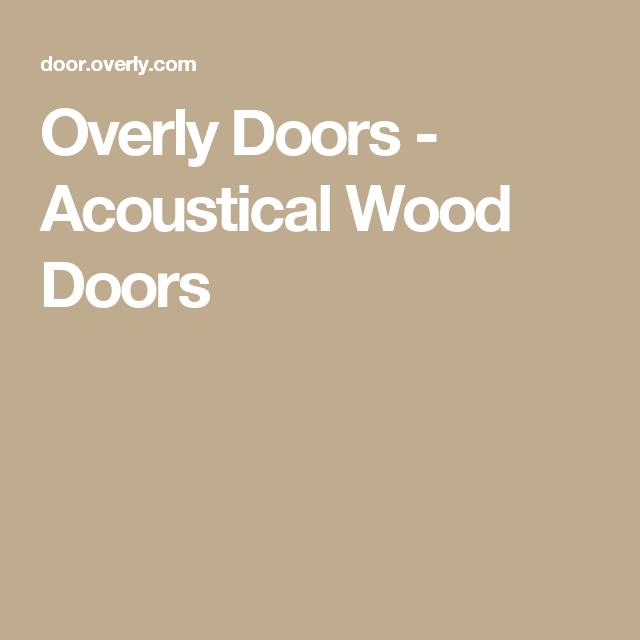 Overly Doors - Acoustical Wood Doors  sc 1 st  Pinterest & Overly Doors - Acoustical Wood Doors | Home Studio | Pinterest ...