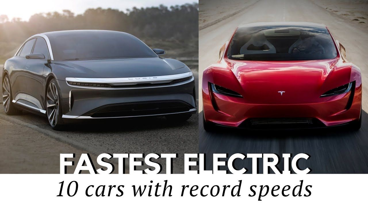 10 Fastest All Electric Cars That Exist In 2018 Including New Tesla Roa