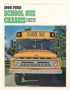 1966 Ford School Bus Chassis Brochure Series B500 B600 16255